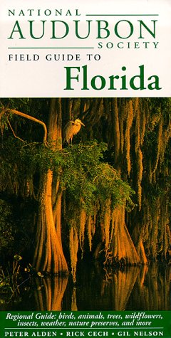 National Audubon Society Field Guide to Florida - Book  of the National Audubon Society Field Guides