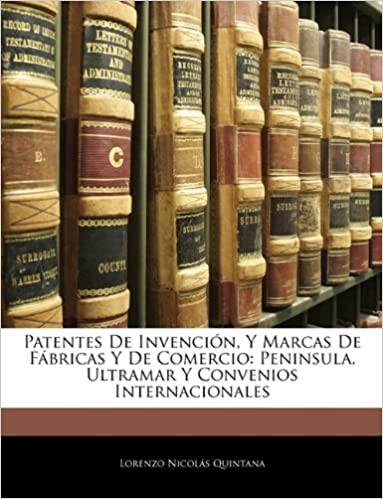 Patentes De Invenci N Y Marcas De F Bricas Y De