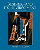 Business and Its Environment, David P. Baron, 0131873555