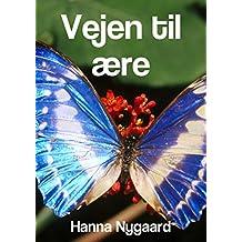 Vejen til ære (Danish Edition)
