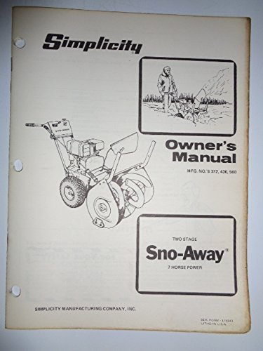 Simplicity Mfg. No. 372, 430 and 560, Two-Stage 7HP Walk Behind Sno-Away Snow Thrower Blower Parts, Operators Owners Manual
