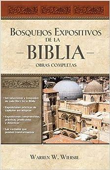 Bosquejos expositivos de la Biblia 5 Tomos en 1 (Spanish Edition) by Warren W. Wiersbe (2011-04-11)