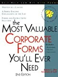 The Most Valuable Corporate Forms You'll Ever Need, James C. Ray, 1570713464