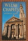 Welsh Chapels (Art/architecture)