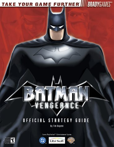 Batman: Vengeance Official Strategy Guide for PlayStation 2 (Brady Games)
