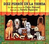 Diez Perros en la Tienda, Claire Masurel, 0735813035