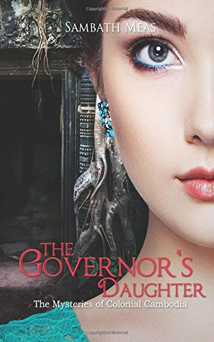 The Governor's Daughter by Sambath Meas