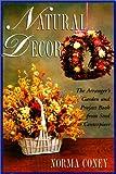 Natural Decor, Norma J. Coney, 1558215417