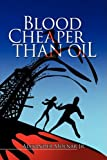 Blood cheaper than Oil, Alexander Molnar, 1425763898