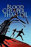 Blood cheaper than Oil, Alexander Molnar, 1425763618