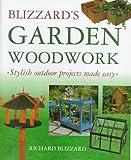 img - for Blizzard's Garden Woodwork book / textbook / text book