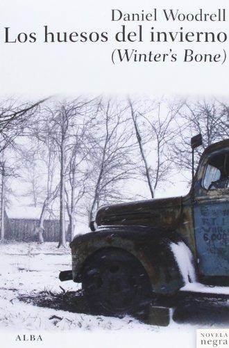 Los huesos del invierno = Winter's bone