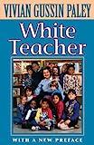 White Teacher 3rd Edition