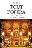 Tout l'opéra : De Monteverdi à nos jours