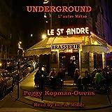 Underground, L'autre Métro: Seven Paris Mysteries, Book 6