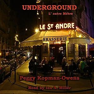 Underground, L'autre Métro Audiobook