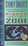 Day-by-Day Astrological Guide for Pisces 2001, Sydney Omarr, 0451200594