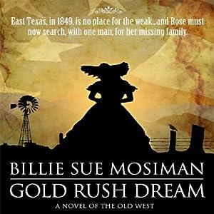 Gold Rush Dream Audiobook
