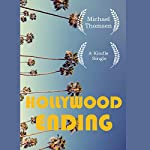 Hollywood Ending: Mutations of Money at the End of the Movie Industry | Michael Thomsen