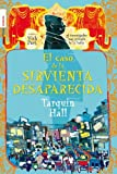 El Caso de la Sirvienta Desaparecida, Tarquin Hall, 8499180124