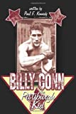 Billy Conn - the Pittsburgh Kid, Paul F. Kennedy, 1425973442