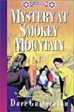 Reel Kids Adventures - Mystery at Smokey Mountain, Dave Gustaveson, 0927545659