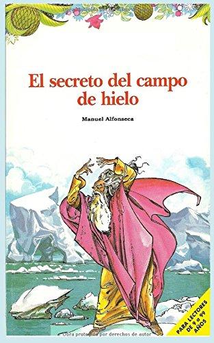 El Secreto Del Campo De Hielo Crnicas Del Rompecabezas Mgico Pdf