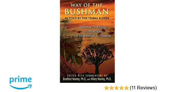 Way of the Bushman: Spiritual Teachings and Practices of the