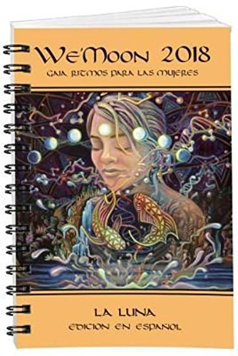Read Online We'Moon 2018 Datebook (Spanish Edition) PDF