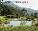 img - for Roberto Burle Marx: The Lyrical Landscape book / textbook / text book