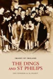 The Dings & St Philips (Images of England)