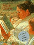 Mary Cassatt, Susan E. Meyer, 0810931540