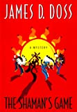 The Shaman's Game, James D. Doss, 0380974258