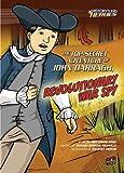 The Top-Secret Adventure of John Darragh, Revolutionary War Spy (History's Kid Heroes (Quality Paper))