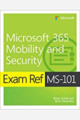 Exam Ref MS-101 Microsoft 365 Mobility and Security (English Edition) eBook Kindle