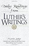 Daily Readings from Luther's Writings, Martin Luther, 0806626399