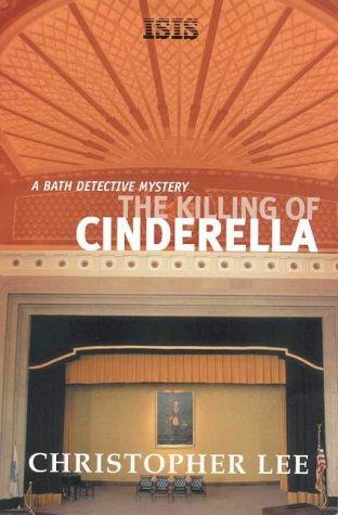 Read Online The Killing of Cinderella (Bath Detective Mysteries) pdf epub