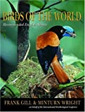 Birds of the World, Frank Gill and Minturn Wright, 0691128278
