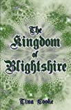 The Kingdom of Blightshire, Tina Cooke, 1424171105