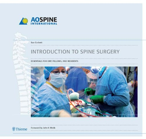 Introduction to Spine Surgery Essentials for ORP, Fellows, and Residents (1st 2006) [Corbett]