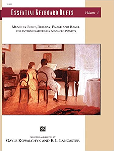 ##PORTABLE## Essential Keyboard Duets, Vol 3: Music By Bizet, Debussy, Fauré And Ravel, Comb Bound Book (Alfred Masterwork Edition: Essential Keyboard Repertoire). Orange German Pitillo material prepara Roster