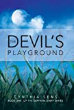The Devil's Playground: Book One of the Sapphire Staff Series by Cynthia Sens (2013-11-06)