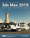 Kelly L. Murdock's Autodesk 3ds Max 2019 Complete Reference Guide