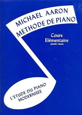 Michael Aaron: Méthode De Piano Volume 1 (Edition Française) - Partituras