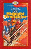 Matthew and the Midnight Firefighter, Allen Morgan, 1550418777