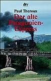Der alte Patagonien Express