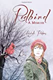 Red Bird, Heidi Peters, 1936746824