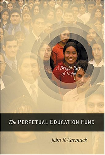 A Bright Ray Of Hope: The Perpetual Education Fund