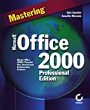 Mastering Microsoft Office 2000 Professional Edition, Gini Courter and Annette Marquis, 0782123139