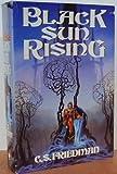 Black Sun Rising, C. S. Friedman, 0886774853